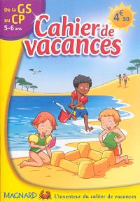 Cahier de vacances de la GS au CP, 5-6 ans : toutes les disciplines au programme