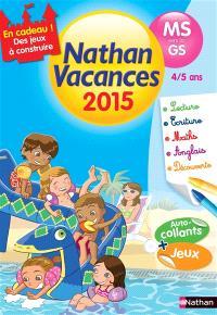 Nathan vacances 2015, de la MS vers la GS, 4-5 ans