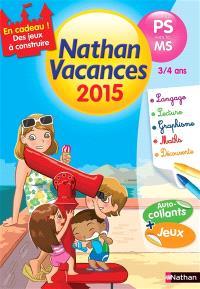 Nathan vacances 2015, de la PS vers la MS, 3-4 ans