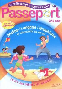 Passeport de la petite section à la moyenne section, 3-4 ans : maths, langage, graphisme et découverte du monde