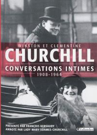 Conversations intimes : 1908-1964