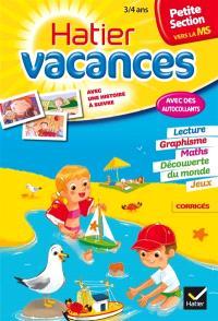 Hatier vacances, petite section vers la MS, 3-4 ans : un été avec Vanille et Chocolat