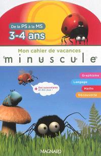 Mon cahier de vacances : de la PS à la MS, 3-4 ans