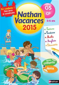 Nathan vacances 2015, de la GS vers le CP, 5-6 ans