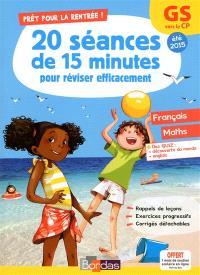 Prêt pour la rentrée ! : 20 séances de 15 minutes pour réviser efficacement : GS vers le CP, été 2015