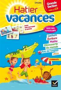 Hatier vacances, grande section vers le CP, 5-6 ans : les aventures d'Agathe et Valentin