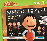 Bientôt le CE1 ! Du CP au CE1, 6-7 ans : français, maths, découverte du monde, anglais : jeux, quiz, défis pour réviser en s'amusant