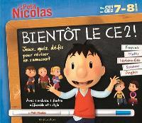 Bientôt le CE2 ! Du CE1 au CE2, 7-8 ans : français, maths, histoire géo, sciences, anglais : jeux, quiz, défis pour réviser en s'amusant