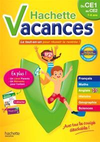 Hachette vacances, du CE1 au CE2, 7-8 ans : le tout-en-un pour réussir la rentrée !