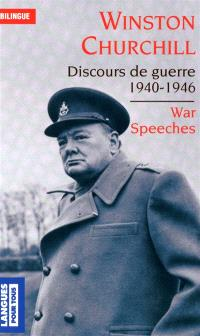 Les grands discours de la Seconde Guerre mondiale = Great speeches of World War II
