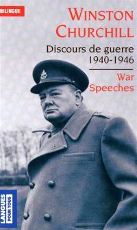 Les grands discours de la Seconde Guerre mondiale = Great speeches of World War II