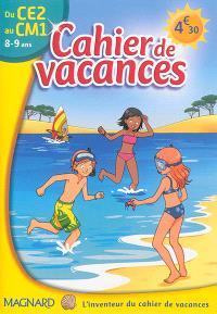 Cahier de vacances du CE2 au CM1, 8-9 ans