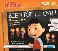 Bientôt le CM1 ! Du CE2 au CM1, 8-9 ans : français, maths, histoire géo, sciences, anglais : jeux, quiz, défis pour réviser en s'amusant