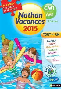 Nathan vacances 2015, du CM1 au CM2, 9-10 ans : tout en un