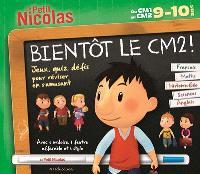 Bientôt le CM2 ! Du CM1 au CM2, 9-10 ans : français, maths, histoire géo, sciences, anglais : jeux, quiz, défis pour réviser en s'amusant