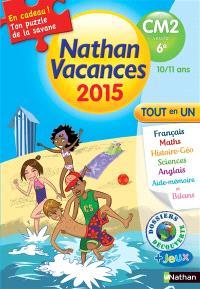 Nathan vacances 2015, du CM2 vers la 6e, 10-11 ans : tout en un