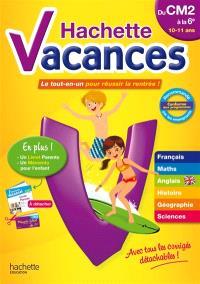 Hachette vacances, du CM2 à la 6e, 10-11 ans : le tout-en-un pour réussir la rentrée !