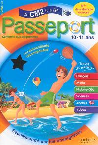 Passeport du CM2 à la 6e, 10-11 ans : avec autocollants récompenses