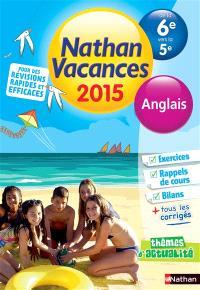Nathan vacances 2015, de la 6e vers la 5e : anglais
