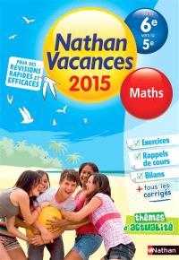 Nathan vacances 2015, de la 6e vers la 5e : maths