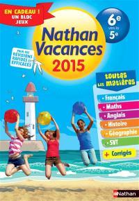 Nathan vacances 2015, de la 6e vers la 5e : toutes les matières