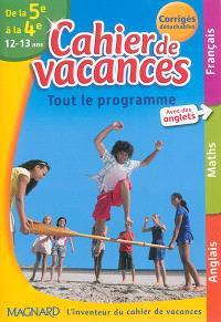 Cahier de vacances de la 5e à la 4e, 12-13 ans : tout le programme