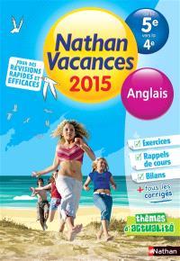 Nathan vacances 2015, de la 5e vers la 4e : anglais