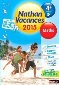Nathan vacances 2015, de la 4e vers la 3e : maths
