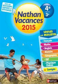 Nathan vacances 2015, de la 4e vers la 3e : toutes les matières