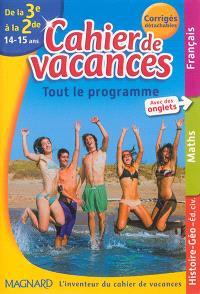 Cahier de vacances de la 3e à la 2de, 14-15 ans : tout le programme