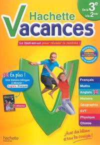 Hachette vacances, de la 3e à la 2de, 14-15 ans : le tout-en-un pour réussir la rentrée !