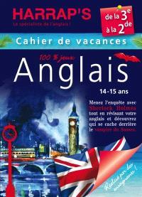 Cahier de vacances anglais Harrap's : de la 3e à la 2de, 14-15 ans : menez l'enquête avec Sherlock Holmes