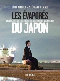 Les évaporés du Japon : enquête sur le phénomène des disparitions volontaires