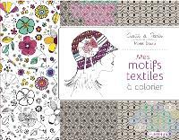 Mes motifs textiles à colorier