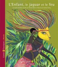 L'enfant, le jaguar et le feu : un mythe brésilien