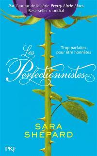 Les perfectionnistes. Volume 1