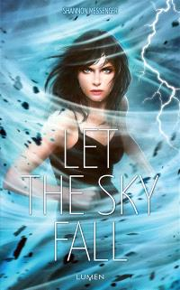 Let the sky fall. Volume 1