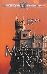 L'anneau du sorcier. Volume 2, La marche des rois