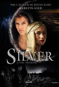 Silver. Volume 1