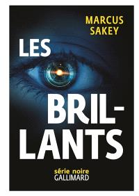 Les Brillants. Volume 1