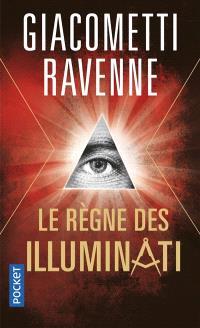 Le règne des Illuminati