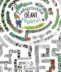 Labyrinthe végétal géant : pour jouer et colorier