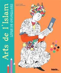 Arts de l'islam : livre de coloriages