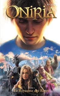 Oniria. Volume 1, Le royaume des rêves