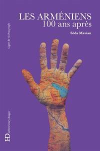 Les Arméniens : 100 ans après