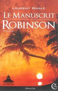 Les Rats de poussière, Le manuscrit Robinson
