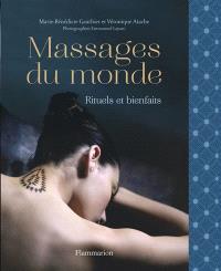 Massages du monde : rituels et bienfaits