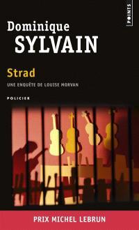 Une enquête de Louise Morvan, Strad