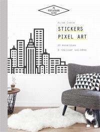 Stickers pixel art : 20 mosaïques à réaliser soi-même