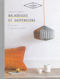 Baladeuses et suspensions : 20 projets à réaliser soi-même